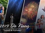 MOST INTERESTING EVENTS IN DANANG 2019